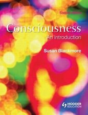 Consciousness: An Introduction by Susan Blackmore (Hardback, 2010)