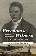 Freedom's Witness: The Civil War Correspondence of Henry McNeal Turner (Hardback