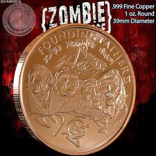 """Founding FatherZ"" Z-Note 1 oz .999 Copper Round ApocalypeZe Zombie Series"