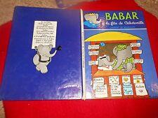 1979 HC French BABAR A LA FETE DE CELESTEVILLE  .Elephant Story Jean de Brunhoff
