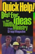 (New) Quick Help! : Best-Ever Ideas for Youth Ministry from Group Magazine