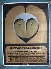 belle affiche art et métallurgie Jacques Richez 1980 sculpture peinture