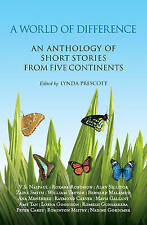 A World of Difference: An Anthology of Short Stories from Five Continents by...