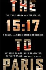 The 15:17 to Paris: The True Story of a Terrorist, a Train, and Three American H