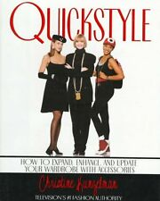 Quickstyle:: How to Expand, Enhance, and Update Yo