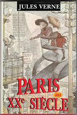 VERNE Jules  -Paris au XX ème s.  -  Coll. Hachette - France Loisirs