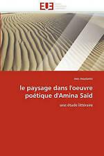 le paysage dans l'oeuvre poétique d'Amina Saïd: une étude littéraire (Omn.Univ.E