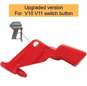 Thicker Power Trigger Replacement Switch Button For Dyson V10 V11 Vacuum Cleaner