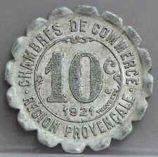 Frankrijk - France :  Région Provençale 10 centimes 1921 CHAMBRE DU COMMERCE