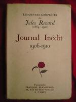 Les oeuvres complètes de Jules Renard (1864-1910). Journal inédit (1906-1910)