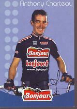 CYCLISME carte cycliste ANTHONY CHARTEAU  équipe BONJOUR.fr signée