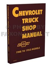 Chevy Pickup and Truck Shop Manual 1948 1949 1950 1951 1952 1953 Chevrolet Book