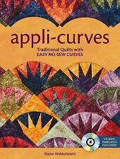 Appli-Curves: Traditional Blocks with Easy No-Sew Curves by Elaine...