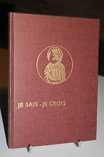 JE SAIS JE CROIS N°77 L'église à l'époque classique (XVIIe et XVIIIe siècles)