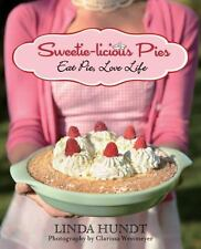 SWEETIE-LICIOUS PIES - HUNDT, LINDA/ WESTMEYER, CLARISSA (PHT) - NEW PAPERBACK B