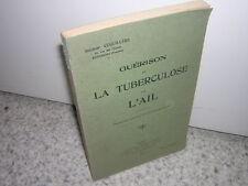 1929.guérison de la tuberculose par l'ail / Cuguillère.envoi autographe.médecine