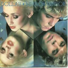 DOLLAR - MIRROR MIRROR (MON AMOUR) / RADIO -WEA 1981 - 80'S ELECTRONIC SYNTH-POP