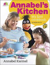 Annabel's Kitchen: My First Cookbook, Karmel, Annabel, New Book
