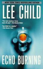 ECHO BURNING ~ LEE CHILD ~ LARGE PAPERBACK ~ JACK REACHER SERIES NOVEL~ THRILLER