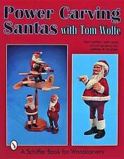 Power Carving Santas with Tom Wolfe by Tom Wolfe (Paperback, 1999)
