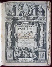 Roberto Bellarmino: Explanatio in Psalmos, 1633