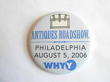 2006 WHYY Philadelphia Antiques Roadshow TV Show Pinback Button