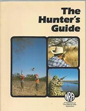 The Hunter's Guide 1990 Nra National Rifle Association publication