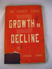 Growth or Decline Church Today Cardinal Suhard HC 1948 Catholic Christianity