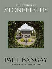 The Garden at Stonefields by Paul Bangay (Hardback, 2013)