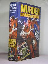 The Fredric Brown Mystery Library 1: Murder Draws a Crowd, Haffner Press (2017)