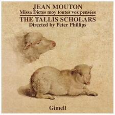 CD Jean Mouton Missa Dictes moy toutes voz pens?ees The Tallis Scholars NEW