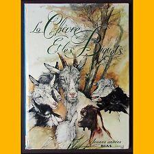 LA CHÈVRE ET LES BIQUETS Grimm Xavier Saint-Justh 1975