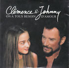 CD CARTONNE CLEMENCE ET JOHNNY HALLYDAY 3T ON A TOUS BESOIN ... NEUF SCELLE