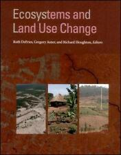 Ecosystems And Land Use Change (Geophysical Monograph)-ExLibrary
