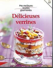 Mes meilleures recettes gourmandes 27. DELICIEUSES VERRINES ES7