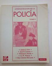 Administration de la Policia Spanish Edition 1997 James J Fyfe Tomo 1 y 2