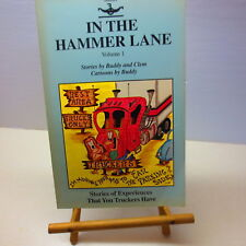 In the Hammer Lane Volume 1 Stoires by Buddy and Clem signed Truck Driver Story