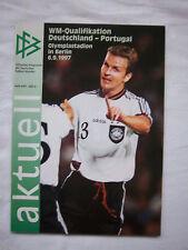 Orig.PRG    WM Qualifikation  06.09.1997    DEUTSCHLAND - PORTUGAL  !!  SELTEN