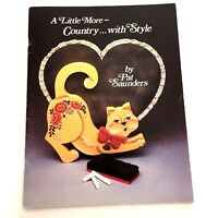 A Little More Country With Style Pat Saunders Tole Painting Book Folk Art Cat