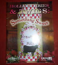 Holly Berries & Twigs Something Sweet by Kim Christmas