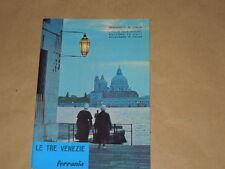 LE TRE VENEZIE-GUIDA PER IL TURISTA FOTOGRAFO DELLA FERRANIA ANNO 1966