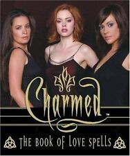 The Charmed : Book of Love Spells by Paul Ruditis Miniature Edition