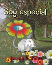 Soy Especial : Cuento Infantil y Poemas (2014, Paperback, Large Type)