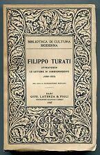 FILIPPO TURATI attraverso le lettere di corrispondenti (1880-1925) 1947 Laterza