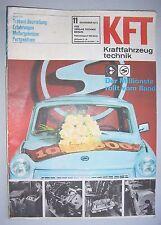 DDR Zeitschrift KFZ Kraftfahrzeugtechnik 11 / 1973 Trabant Beurteilung !