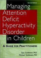 Managing Attention Deficit Hyperactivity Disorder in Children: A Guide-ExLibrary