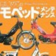 How to Maintenance Moped for the First Time Perfect Guide Book