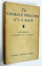 The Chorale Preludes of J.S. Bach by Stainton De B. Taylor, HBDJ, 1944