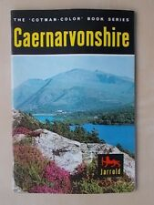 THE COTMAN-COLOR BOOK SERIES - CAERNARVONSHIRE - TOURIST GUIDE 1967