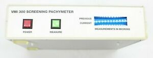 VMI 300 Screening Pachymeter - PARTS ONLY! Needs Calibration.